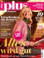 plus Magazin 01/2017 - Alles wird gut